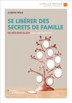 Se liberer des secrets de famille