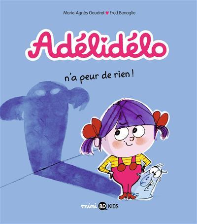Adelidelo n'a peur de rien !