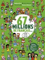 67 millions de Francais... et moi, et moi, et moi !
